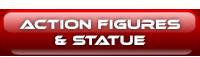 Action Figures & Statue